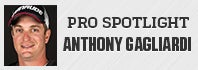 Pro Spotlight: Anthony Gagliardi