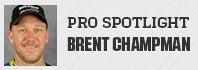 Pro Spotlight: Brent Chapman