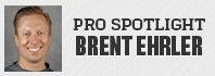 Pro Spotlight: Brent Ehrler