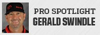 Pro Spotlight: Gerald Swindle