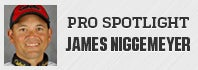 Pro Spotlight: James Niggemeyer