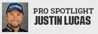 Pro Spotlight: Justin Lucas
