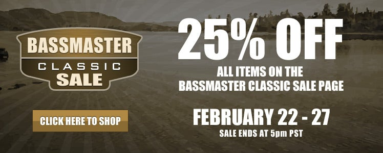 25% Off Select Items on the Bassmaster Classic Sale Page