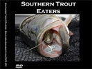 Southern Trout Eaters